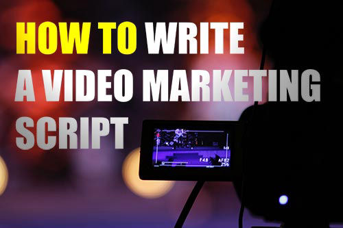 How to write a video marketing script
